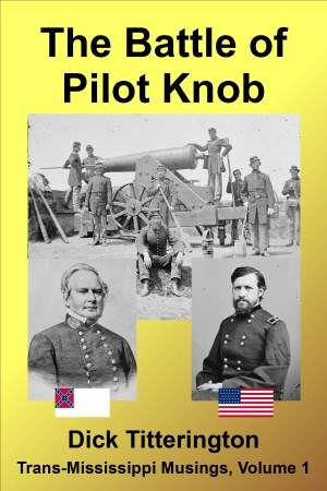 The Battle of Pilot Knob book cover
