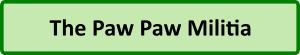 Paw Paw Militia Button