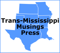 Trans-Mississippi Musings Press Logo