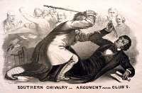 Southern Chivalry - Representative Preston Brooks caning Senator Charles Sumner in US Senate chamber